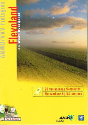 ANWB VVV Fietsgids Flevoland en West Overijssel EAN 9789018008994