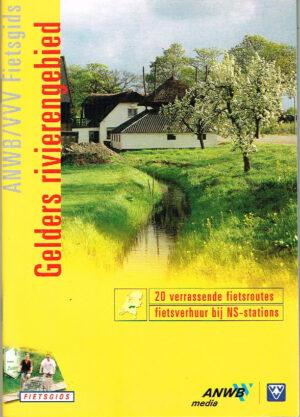 ANWB VVV Fietsgids Gelders Rivierengebied EAN 9789018009496