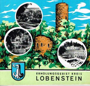 Erholungsgebiet Kreis Lobenstein 1973 Chronik / Heimatheft